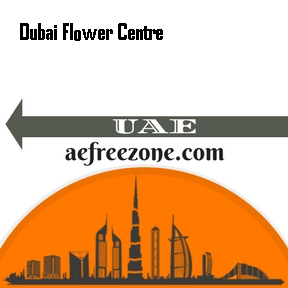 Dubai Flower Centre