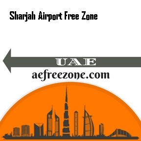 SHARJAH AIRPORT FREE ZONE