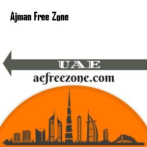 Ajman Free Zone UAE Freezone Company Formation & Ajman Free