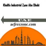 Khalifa Industrial Zone Abu Dhabi